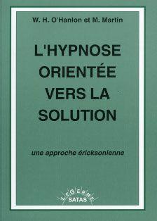 L HYPNOSE ORIENTEE VERS LA SOLUTION