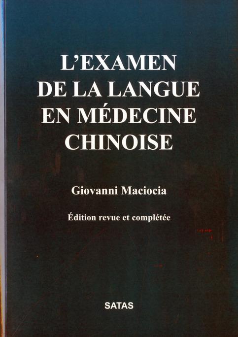 L EXAMEN DE LA LANGUE EN MEDECINE CHINOI