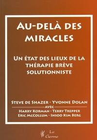 AU DELA DES MIRACLES