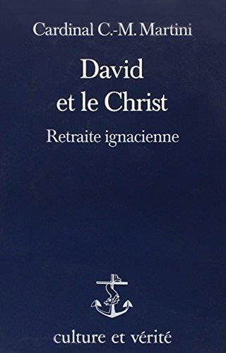 DAVID ET LE CHRIST. RETRAITE IGNATIENNE