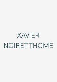 XAVIER NOIRET-THOMAS