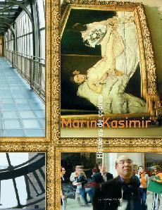 MARIN KASIMIR. HISTOIRES DE CADRES