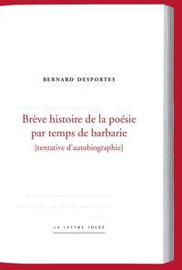 BREVE HISTOIRE DE LA POESIE PAR TEMPS DE BARBARIE