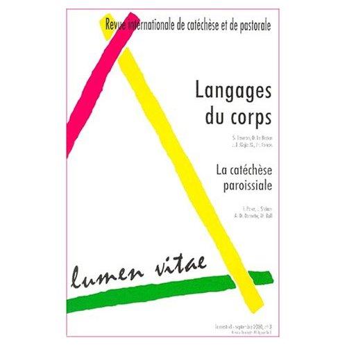 LUMEN VITAE 2000/3 LANGAGES DU CORPS