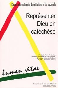 REPRESENTER DIEU EN CATECHESE REVUE LUMEN VITAE 2003/2
