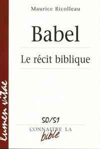 BABEL - LE RECIT BIBLIQUE