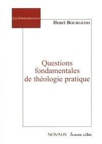 QUESTIONS FONDAMENTALES DE THEOLOGIE PRATIQUE