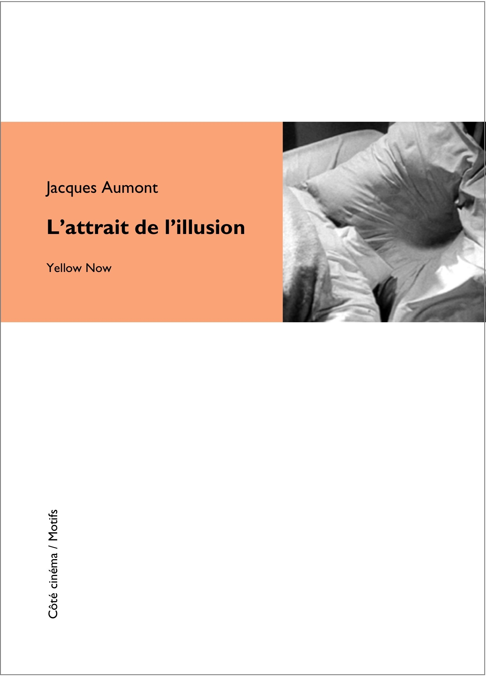 L' ATTRAIT DE L ILLUSION
