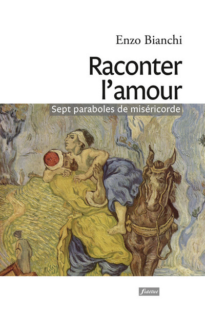 RACONTER L'AMOUR - SPET PARABOLES DE MISERICORDE