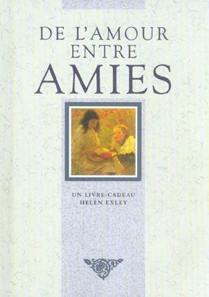 DE L'AMOUR ENTRE AMIES