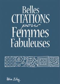 BELLES CITATIONS POUR FEMMES FABULEUSES