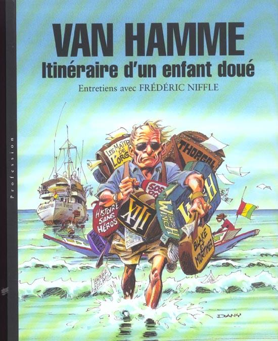 T1 - VAN HAMME. ITINERAIRE D'UN ENFANT DOUE