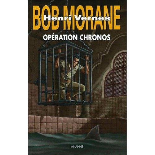 BOB MORANE - OPERATION CHRONOS