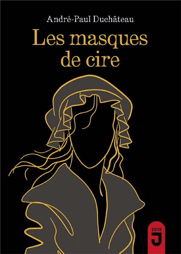 MASQUES DE CIRE (LES)