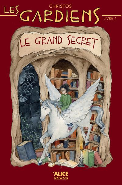 LES GARDIENS - TOME 1 LE GRAND SECRET - VOL01