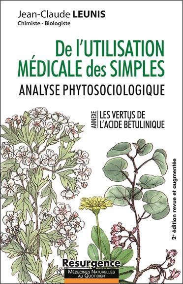 DE L'UTILISATION MEDICALES DES SIMPLES - ANALYSE PHYTOSOCIOLOGIQUE