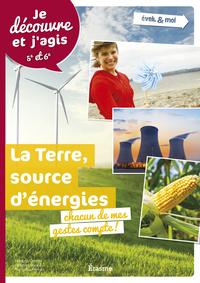 TERRE, SOURCE D'ENERGIES