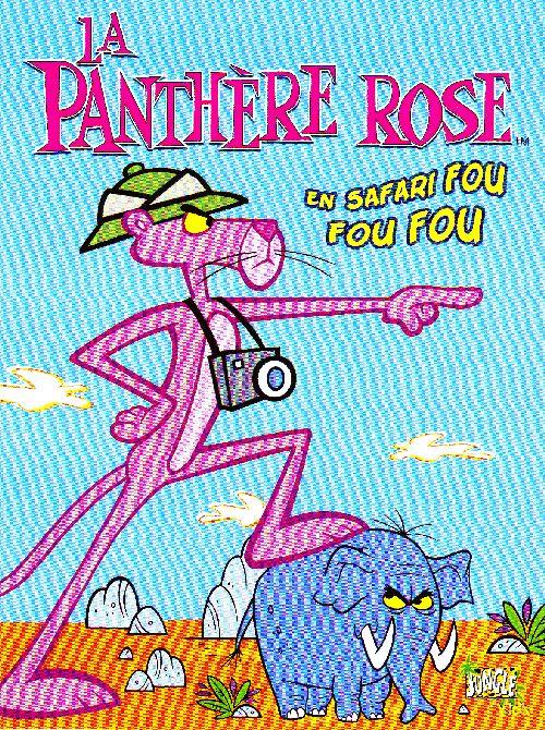 LA PANTHERE ROSE T2 EN SAFARI FOU FOU FOU