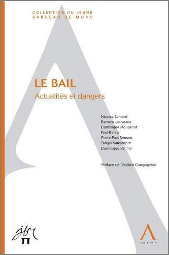 LE BAIL - ACTUALITES ET DANGERS