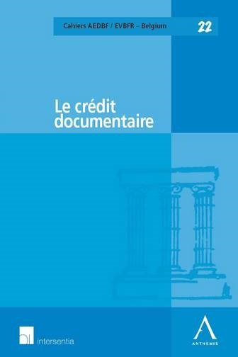 LE CREDIT DOCUMENTAIRE