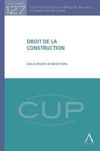 DROIT DE LA CONSTRUCTION - SOUS LA DIRECTION DE BENOIT KOHL
