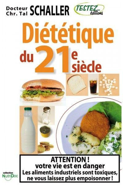 DIETETIQUE DU 21E SIECLE