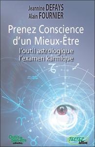 PRENEZ CONSCIENCE D'UN MIEUX-ETRE - L'OUTIL ASTROLOGIQUE - L'EXAMEN KARMIQUE