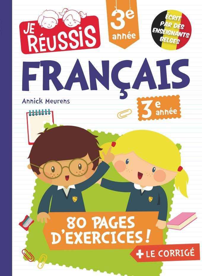 JE REUSSIS FRANCAIS 3EME ANNEE