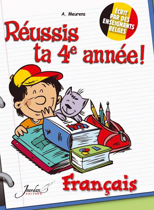 JE REUSSIS FRANCAIS 4EME ANNEE