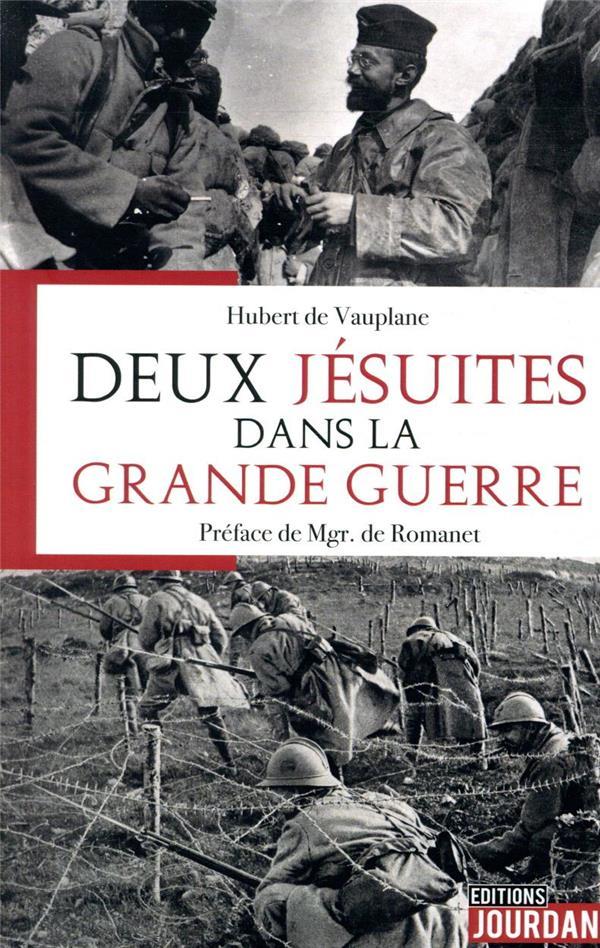 DEUX JESUITES DANS LA GRANDE GUERRE