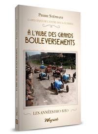 A L'AUBE DES GRANDS BOULEVERSEMENTS