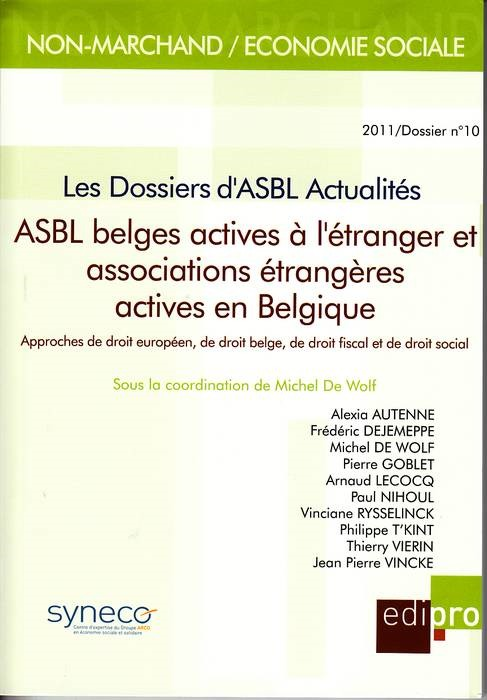 ASBL BELGES ACTIVES A L'ETRANGER ET ASSOCIATIONS ETRANGERES ACTIVES EN BELGIQUE