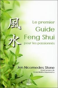 LE PREMIER GUIDE FENG SHUI POUR LES PASSIONNES