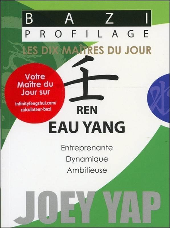 BAZI PROFILAGE - LES DIX MAITRES DU JOUR - REN : EAU YANG