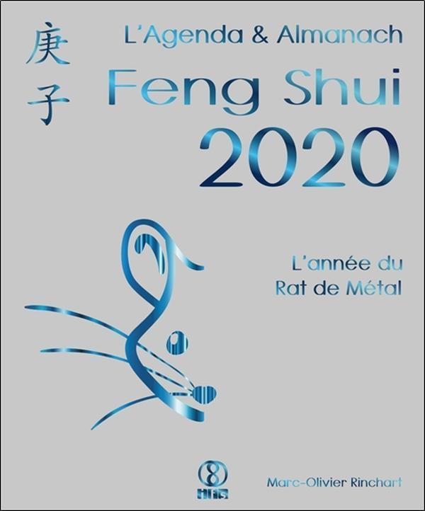 AGENDA & ALMANACH FENG SHUI 2020 - L'ANNEE DU RAT DE METAL