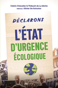 DECLARONS L'ETAT D'URGENCE ECOLOGIQUE