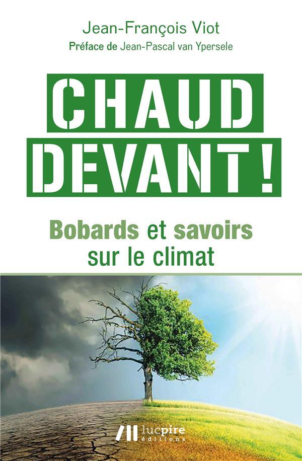 CHAUD DEVANT ! - BOBARDS ET SAVOIRS SUR LE CLIMAT