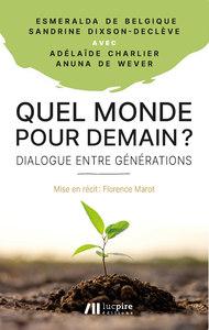 QUEL MONDE POUR DEMAIN ? - DIALOGUE ENTRE GENERATIONS