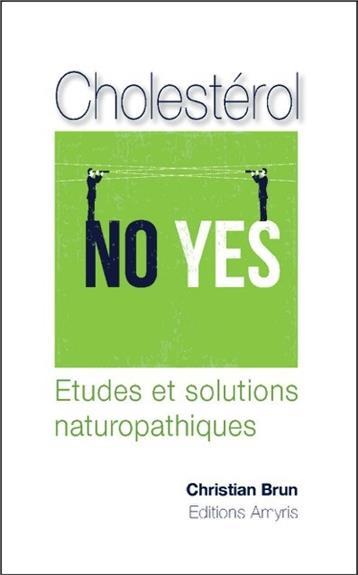 CHOLESTEROL - ETUDES ET SOLUTIONS NATUROPATHIQUES