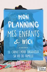 MON PLANNING, MES ENFANTS ET MOI