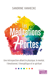 LES MEDITATIONS DES 7 PORTES
