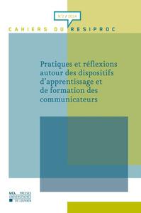 PRATIQUES ET REFLEXIONS AUTOUR DES DISPOSITIFS D'APPRENTISSAGE ET DE FORMATION DES COMMUNICATEURS