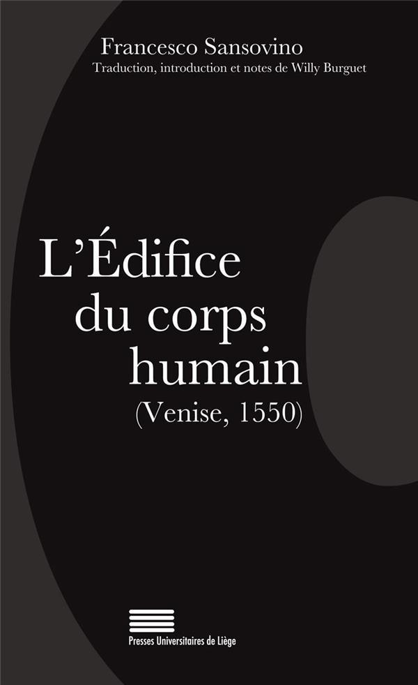 L'EDIFICE DU CORPS HUMAIN (VENISE 1550)
