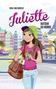 JULIETTE AUTOUR DU MONDE T01 - JULIETTE A PARIS ET JULIETTE A AMSTERDAM