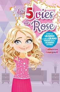 ROSE T02 - LES 5 VIES DE ROSE