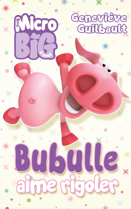 BUBULLE AIME RIGOLER