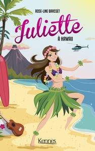 JULIETTE - T12 - JULIETTE A HAWAII
