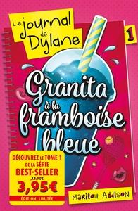 LE JOURNAL DE DYLANE T01-OFFRE DECOUVERTE - GRANITA A LA FRAMBOISE BLEUE
