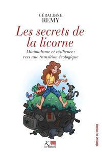 LES SECRETS DE LA LICORNE - MINIMALISME ET RESILIENCE : VERS UNE TRANSITION ECOLOGIQUE