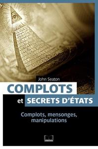 COMPLOTS ET SECRETS D ETAT